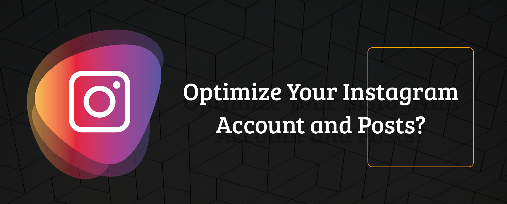 optimize-instagram-account-and-posts