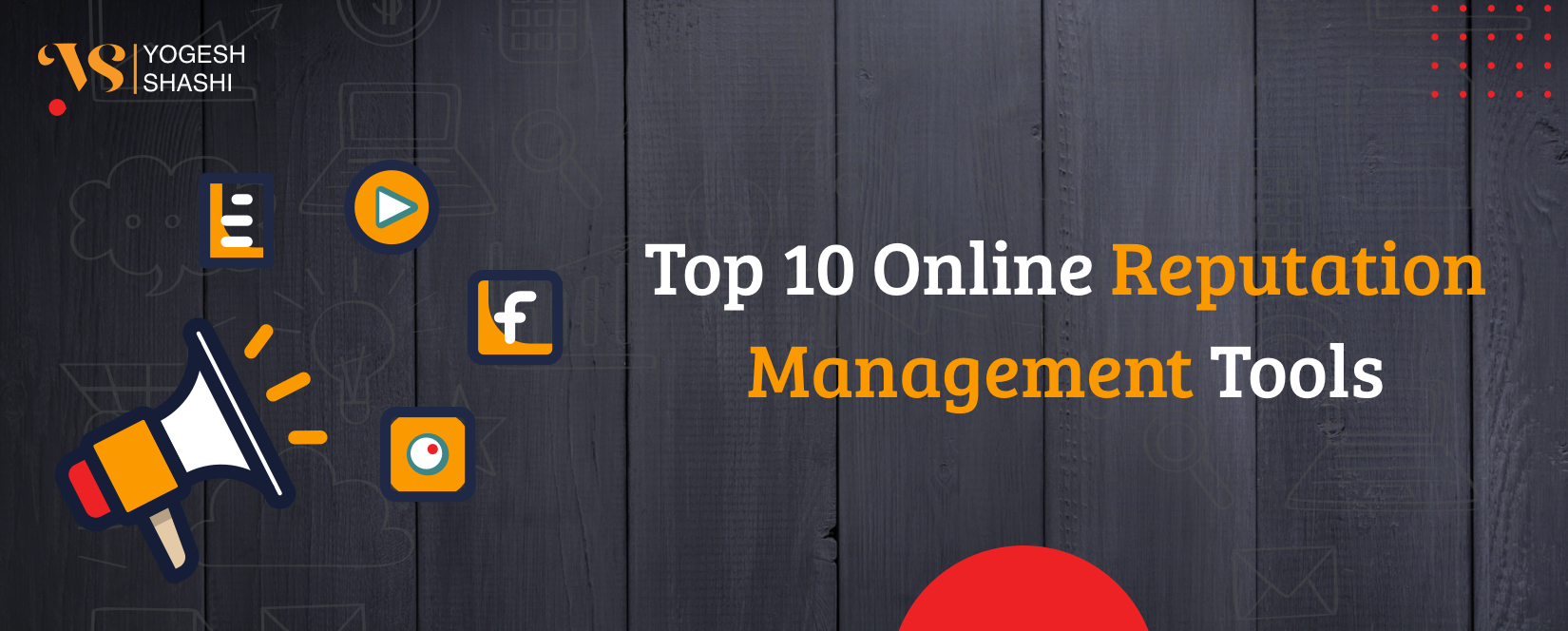 Top-10-Online-Reputation-Management-Tools